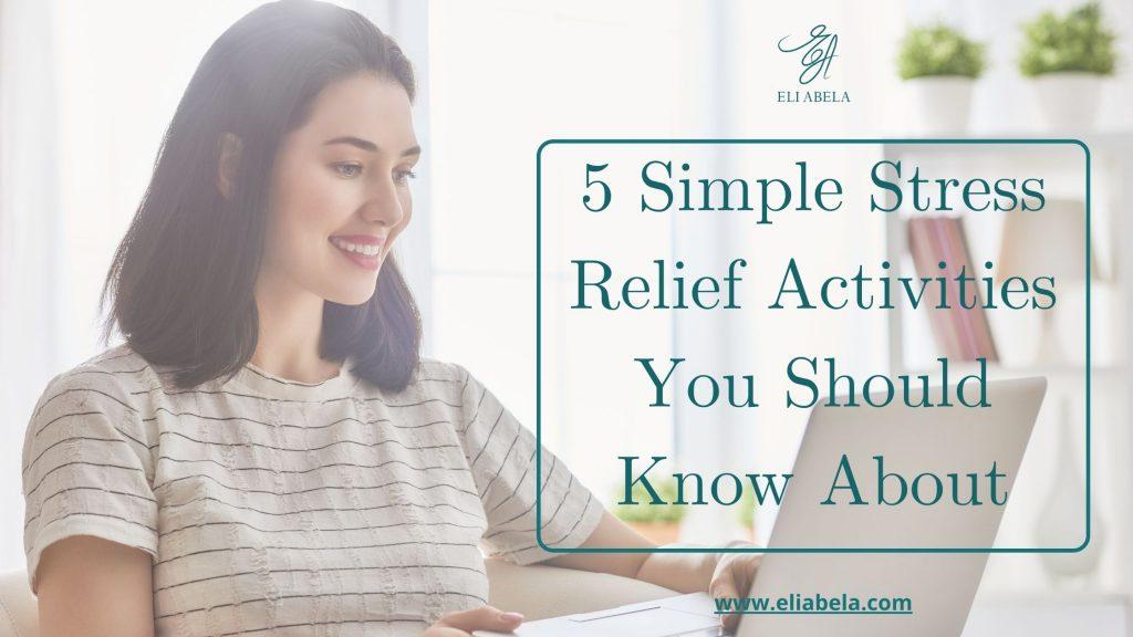 stress-relief activities